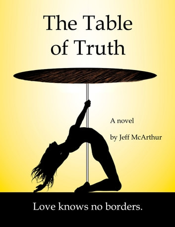 The Table of Truth ebook by Jeff McArthur