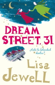 Dream Street, 31 - ¿Está la felicidad dentro? ebook by Lisa Jewell