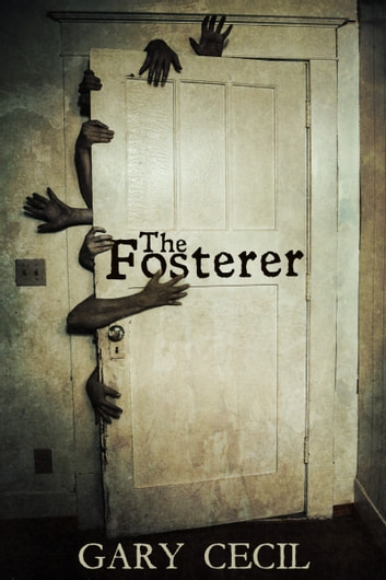 The Fosterer ebook by Gary Cecil
