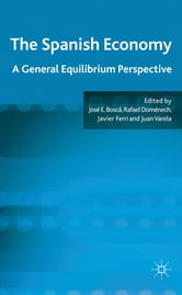 The Spanish Economy - A General Equilibrium Perspective ebook by