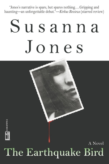 The Earthquake Bird ebook by Susanna Jones