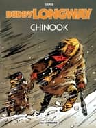 Buddy Longway - tome 1 - Chinook eBook by Derib, Derib