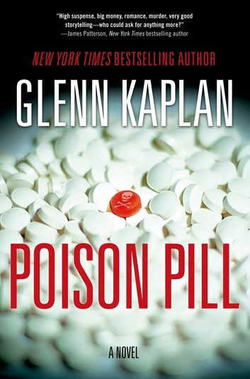 Poison Pill - A Novel ebook by Glenn Kaplan