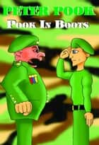 Pook In Boots ebook by Peter Pook