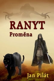 Ranyt: Proměna ebook by Jan Pilát