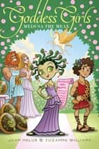 Medusa the Mean ebook by Joan Holub,Suzanne Williams