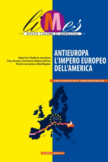 Limes - Antieuropa, l'impero europeo dell'America ebook by Limes