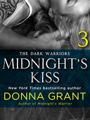 Midnight's Kiss: Part 3 ebook by Donna Grant