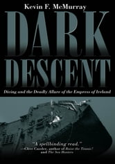 Dark Descent ebook by Kevin F. McMurray