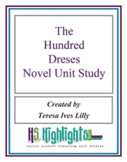 The Hundred Dresses Novel Unit Study ebook by Teresa Lilly