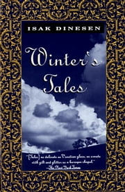 Winter's Tales ebook by Isak Dinesen