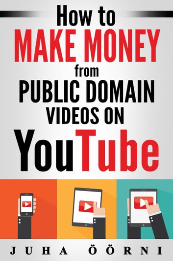 use public domain videos to make money on you tube