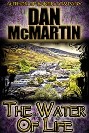 The Water of Life (Scottish Fantasy) ebook by Dan McMartin