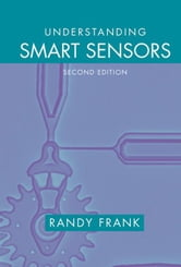 Understanding Smart Sensors, Second Edition ebook by Frank, Randy