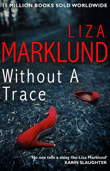 Without a Trace ebook by Liza Marklund
