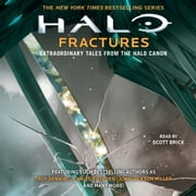 HALO: Fractures - Extraordinary Tales from the Halo Canon audiobook by Troy Denning, Christie Golden, John Jackson Miller,...