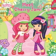 Meet Cherry Jam! ebook by Amy Ackelsberg,Laura Thomas,Nicole Balick