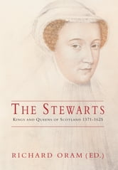 The Stewarts ebook by Richard Oram
