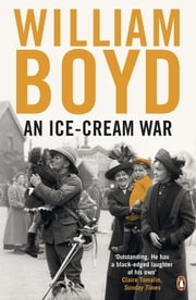 An Ice-cream War ebook by William Boyd