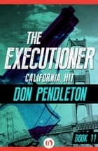California Hit ebook by Don Pendleton