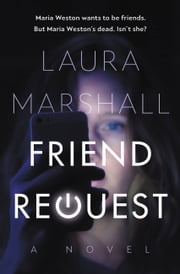 Friend Request ebook by Laura Marshall