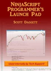 NinjaScript Programmer's Launch Pad ebook by Scott Daggett