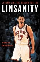 Jeremy Lin ebook by Timothy Dalrymple