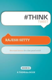 #THINKtweet Book01 ebook by Rajesh Setty
