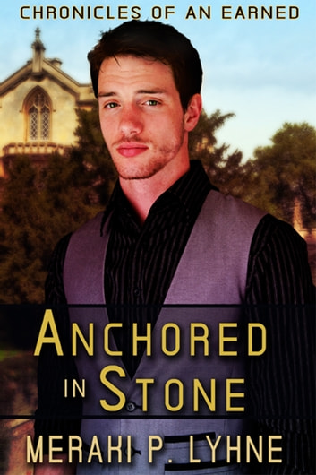 Anchored in Stone ebook by Meraki P. Lyhne