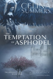 The Temptation of Asphodel ebook by Celina Summers