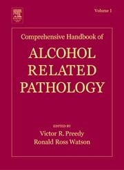 Comprehensive Handbook of Alcohol Related Pathology ebook by Victor R. Preedy,Ronald Ross Watson