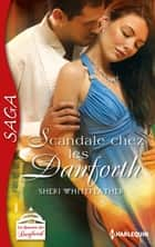 Scandale chez les Danforth ebook by Sheri Whitefeather