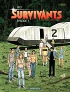 Survivants - tome 1 - Épisode 1 eBook by Leo, Leo