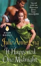 It Happened One Midnight - Pennyroyal Green Series ebook by Julie Anne Long
