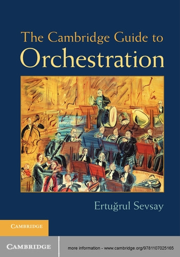 The Cambridge Guide to Orchestration ebook by Ertuğrul Sevsay