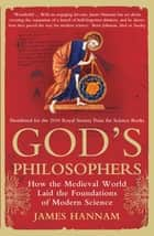 God's Philosophers ebook by James Hannam