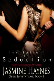 Invitation to Seduction - Open Invitation, Book 1 ebook by Jasmine Haynes