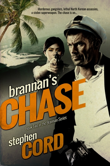 Brannan's Chase ebook by Stephen Cord