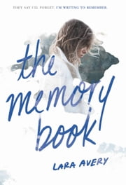 The Memory Book ebook by Lara Avery