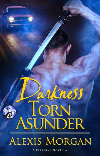 Darkness Torn Asunder ebook by Alexis Morgan