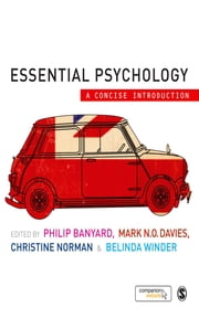 Essential Psychology - A Concise Introduction ebook by Philip Banyard,Mark N. O. Davies,Dr Belinda Winder,Christine Norman