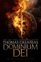 Dominium Dei ebook by Thomas Greanias