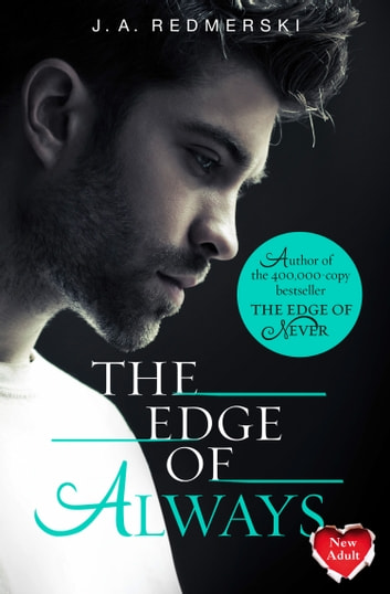 The Edge of Always ebook by J. A. Redmerski