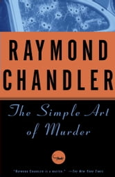 The Simple Art of Murder ebook by Raymond Chandler