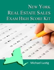 New York Real Estate Sales Exam High-Score Kit ebook by Michael Lustig