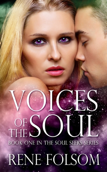 Voices of the Soul ebook by Rene Folsom