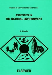 Asbestos in the Natural Environment ebook by Schreier, H.