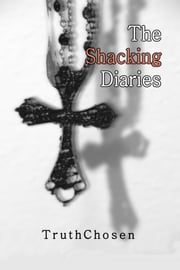 The Shacking Diaries ebook by Monica Fletcher