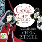 Goth Girl and the Fete Worse than Death audiobook by