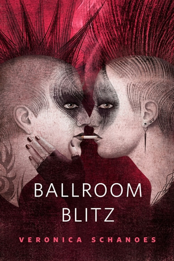 Ballroom Blitz - A Tor.Com Original ebook by Veronica Schanoes